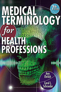 Medical Terminology for Health Professions 7th 2013